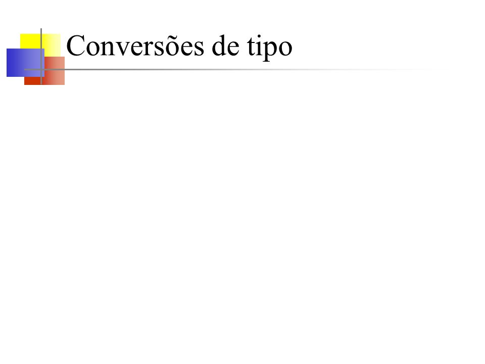 Conversões de tipo