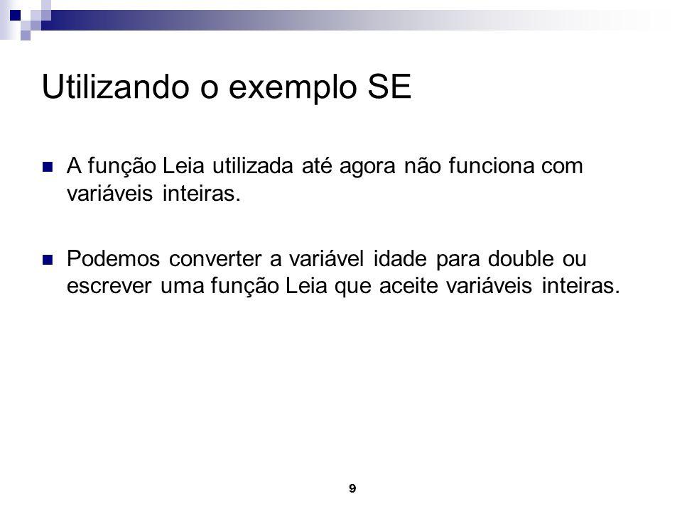 10 Função Leia com variáveis inteiras public static int Leia(int param) { // objeto que contém o dado digitado pelo usuário DataInputStream dado_lido; // variável auxiliar cujo objetivo é facilitar a conversão dos dados String stemporario; int resultado = 0; try { dado_lido = new DataInputStream(System.in); stemporario = dado_lido.readLine(); resultado =Integer.parseInt(stemporario); }catch (Exception e) { } return resultado; }