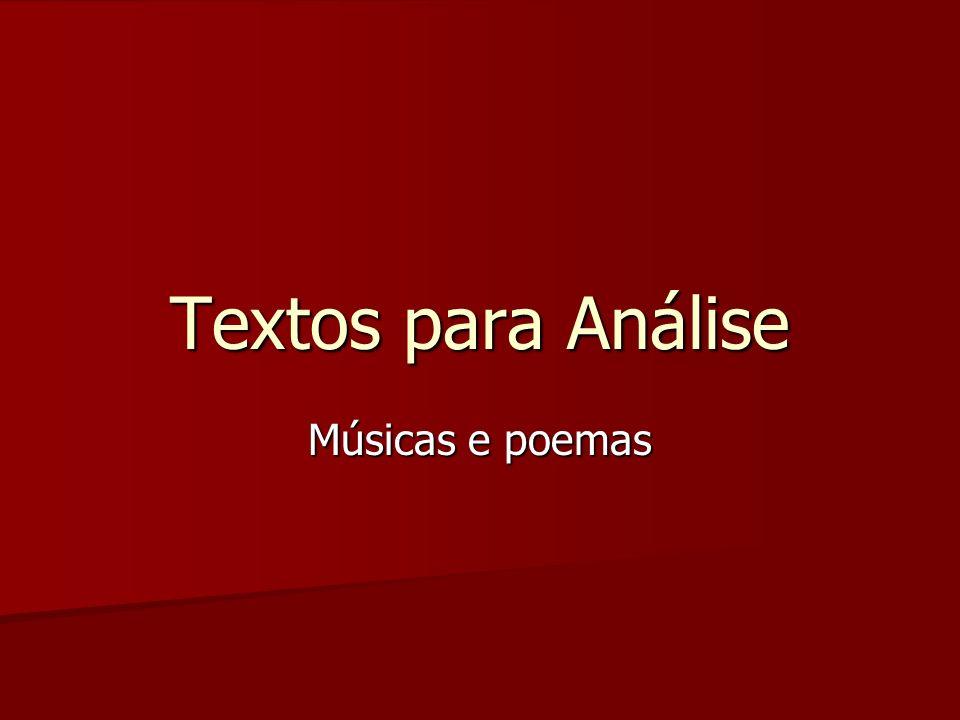 Textos para Análise Músicas e poemas
