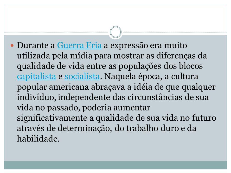 Durante a Guerra Fria a expressão era muito utilizada pela mídia para mostrar as diferenças da qualidade de vida entre as populações dos blocos capita