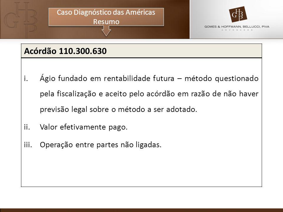 Caso Diagnóstico das Américas Resumo Caso Diagnóstico das Américas Resumo Acórdão 110.300.630 i.Ágio fundado em rentabilidade futura – método question