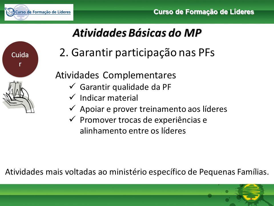 Curso de Formação de Líderes Atividades Básicas do MP Cuida r 3.