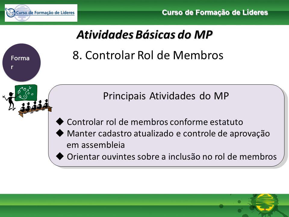 Curso de Formação de Líderes Atividades Básicas do MP Enviar 9.