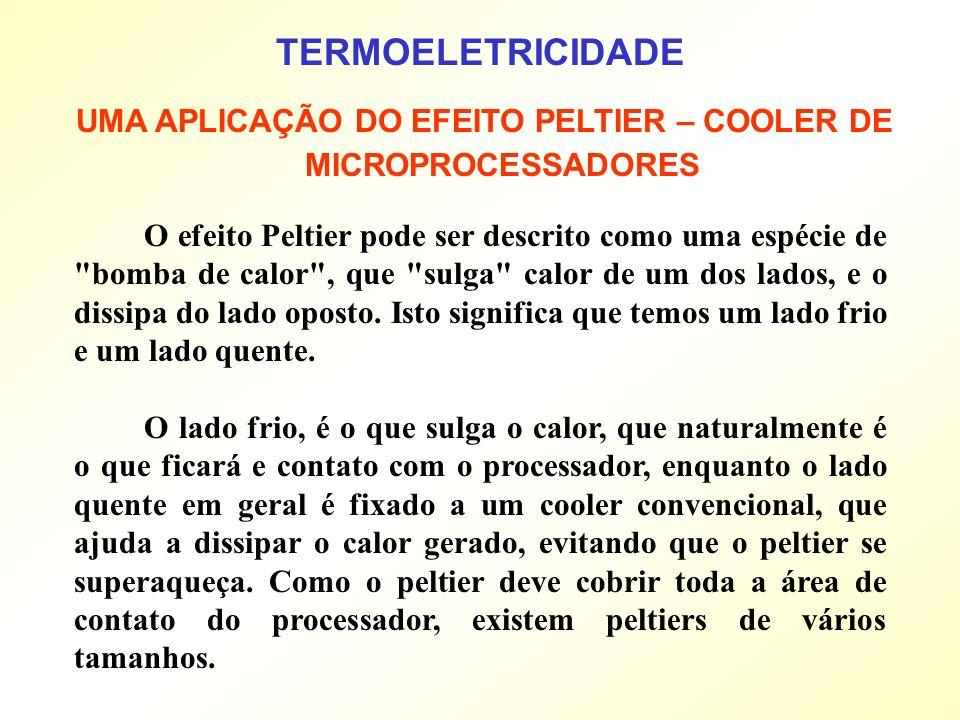 O efeito Peltier pode ser descrito como uma espécie de