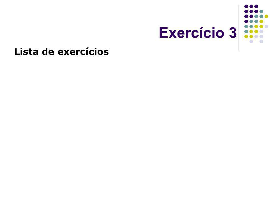 Exercício 3 Lista de exercícios