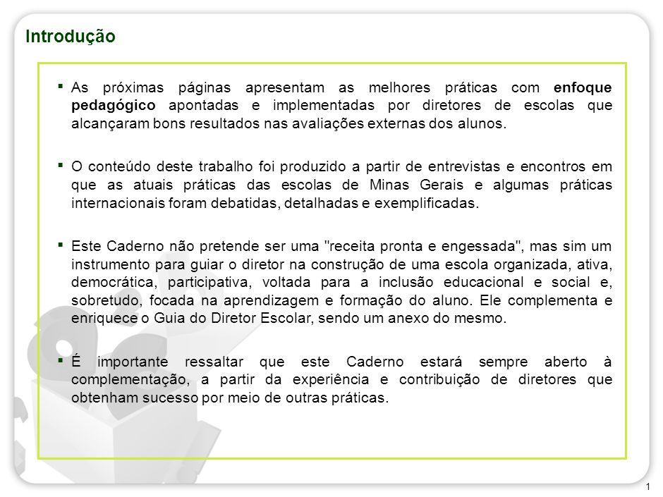 Caderno de Boas Práticas dos Diretores de Escola de Minas Gerais Secretaria de Estado de Educação de Minas Gerais- 2010