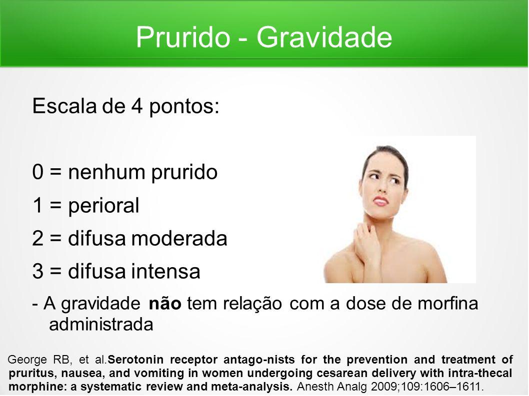 Prurido - Tratamento O prurido é uma comorbidade não letal que desencadeia incômodo para o paciente.