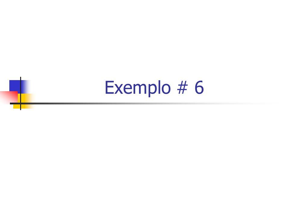 Exemplo # 6