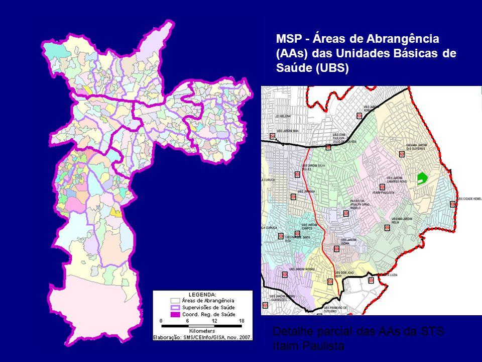 MSP - Áreas de Abrangência (AAs) das Unidades Básicas de Saúde (UBS) Detalhe parcial das AAs da STS Itaim Paulista