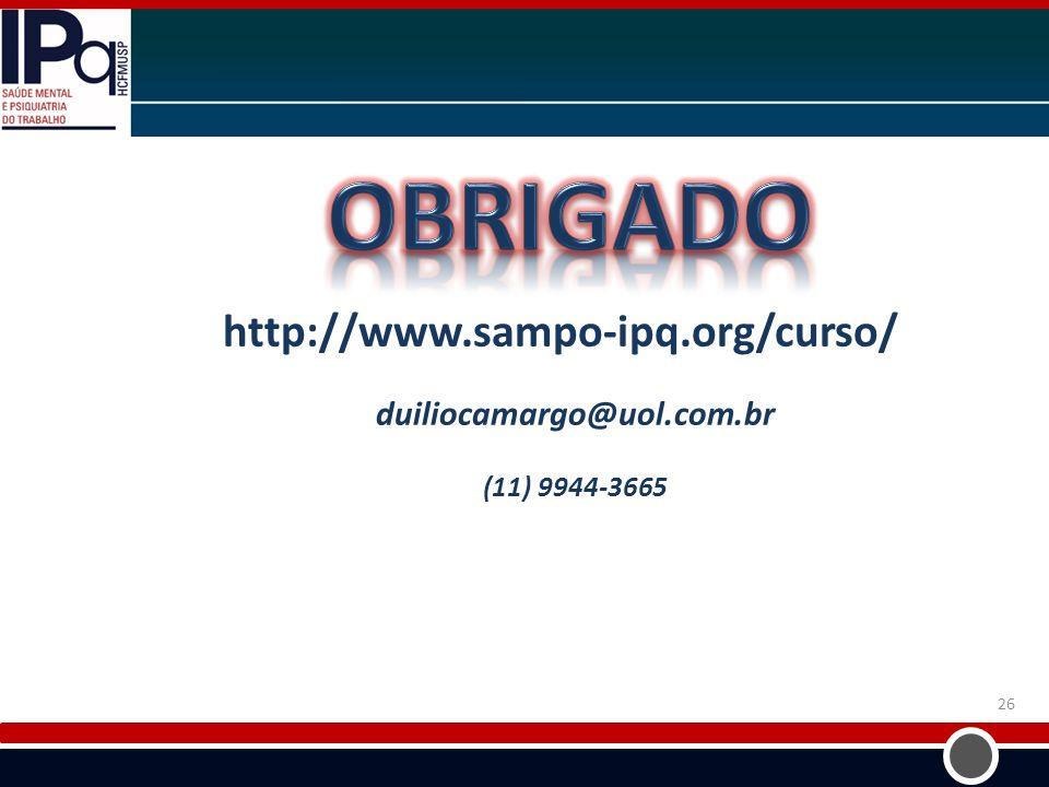http://www.sampo-ipq.org/curso/ duiliocamargo@uol.com.br (11) 9944-3665 26