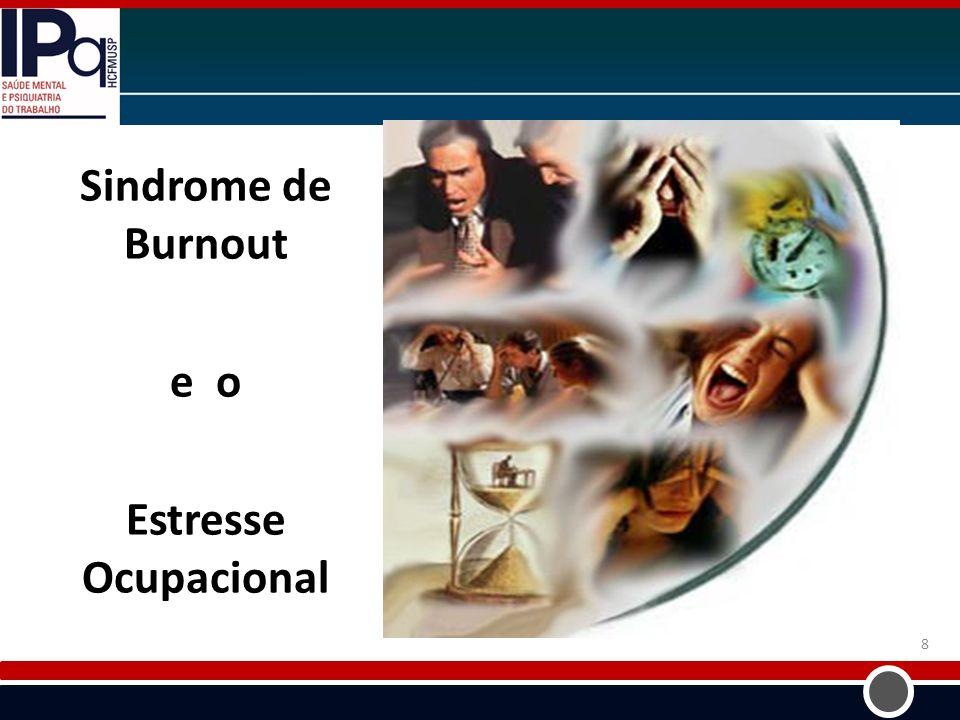 u Sindrome de Burnout e o Estresse Ocupacional 8