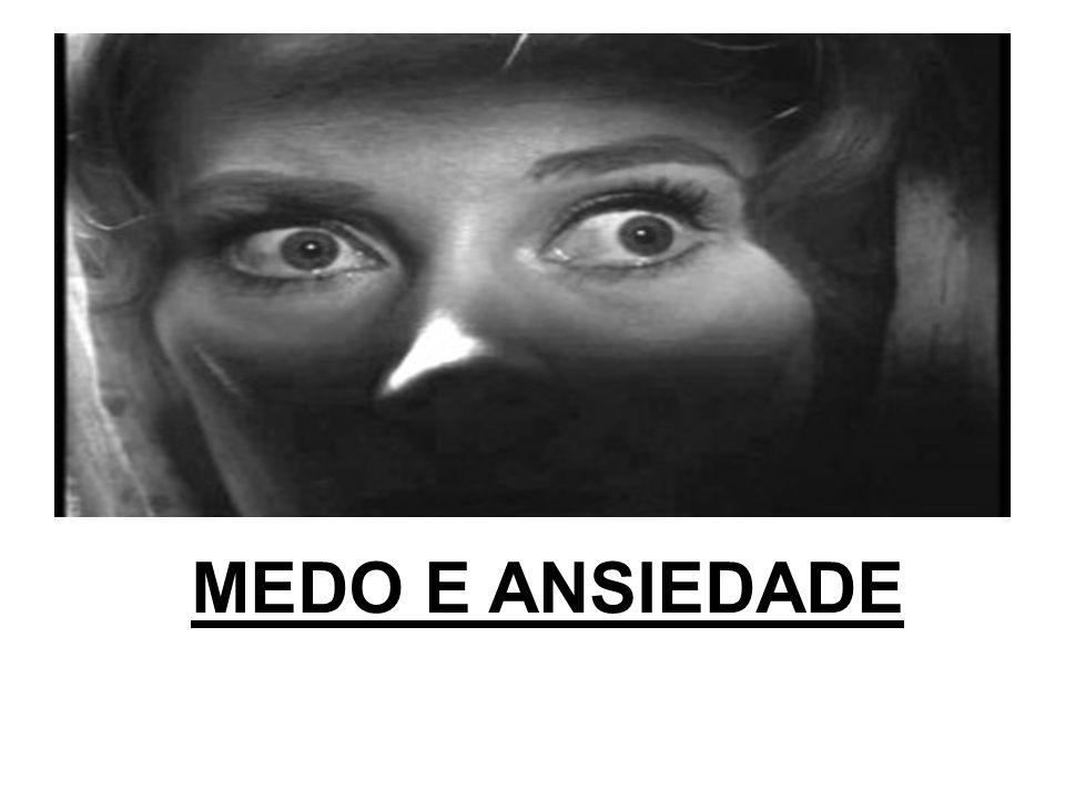 MEDO E ANSIEDADE