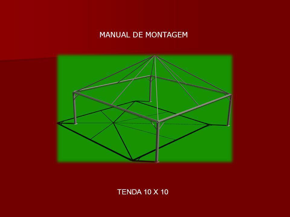 MANUAL DE MONTAGEM TENDA 10 X 10