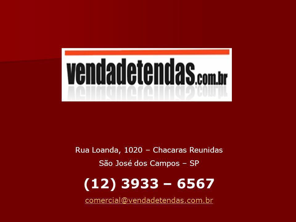 Rua Loanda, 1020 – Chacaras Reunidas São José dos Campos – SP (12) 3933 – 6567 comercial@vendadetendas.com.br