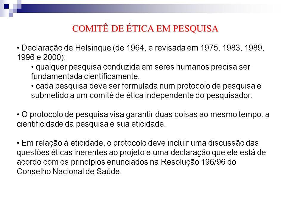 SISNEP (Sistema Nacional de Informações sobre Ética e Pesquisa envolvendo Seres Humanos) Funções: facilitar o registro das pesquisas envolvendo seres humanos; orientar a tramitação de cada projeto para que todos sejam submetidos à apreciação ética antes de seu início; integrar o sistema de avaliação ética das pesquisas no Brasil (CEPs/CONEP) e propiciar um banco de dados nacional; agilizar a tramitação e facilitar aos pesquisadores o acompanhamento da situação de seus projetos; permitir o acompanhamento pela população em geral e, pelos participantes das pesquisas, dos projetos já aprovados.