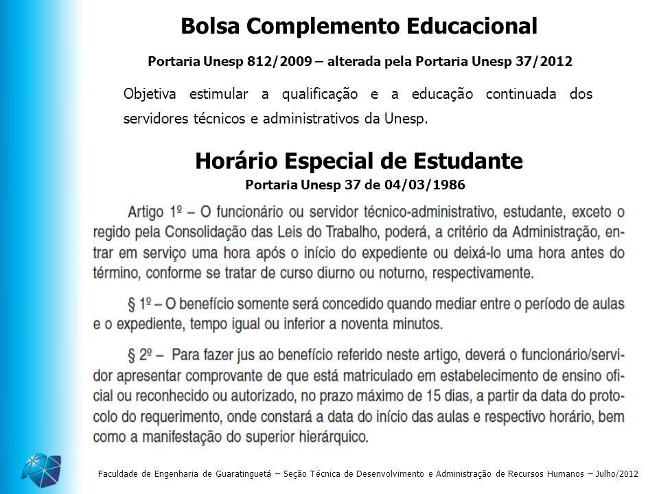Faculdade de Engenharia de Guaratinguetá – Seção Técnica de Desenvolvimento e Administração de Recursos Humanos – Julho/2012 Horário Especial de Estud