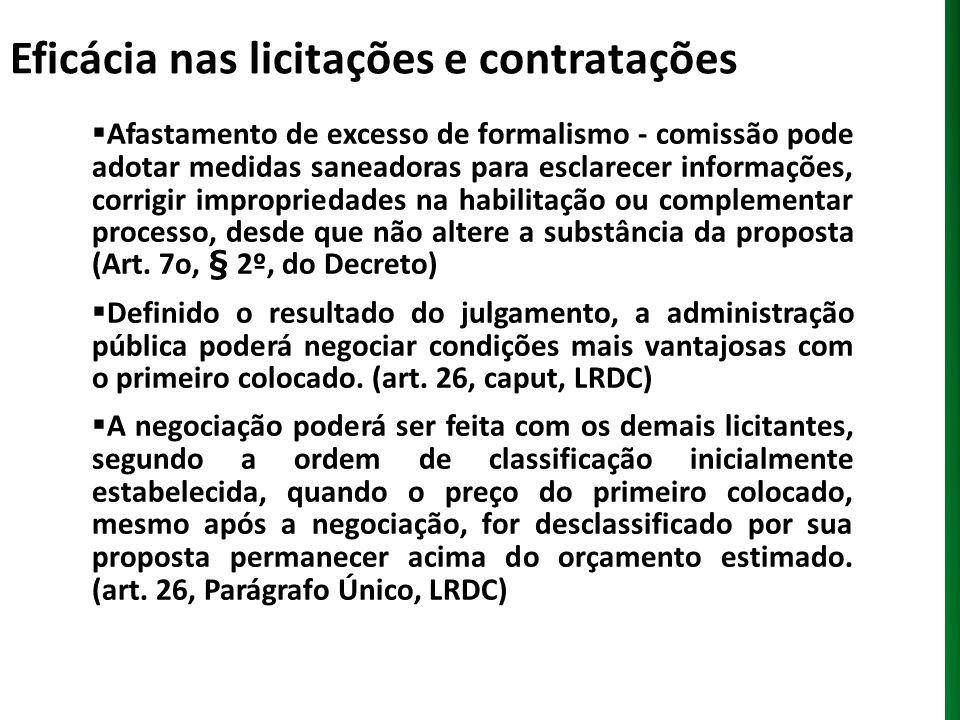 Eficácia nas licitações e contratações Exemplos - Preço final negociado atingiu orçamento de referência Valec – Ferrovia Norte-Sul - RDC n.