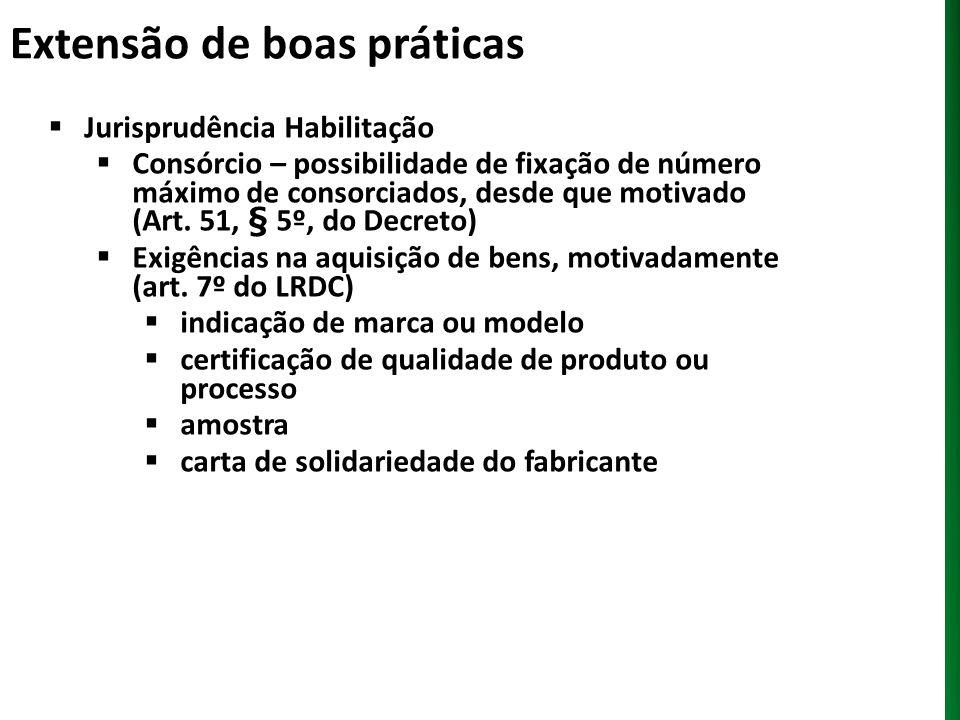 Extensão de boas práticas Jurisprudência Habilitação Consórcio – possibilidade de fixação de número máximo de consorciados, desde que motivado (Art. 5