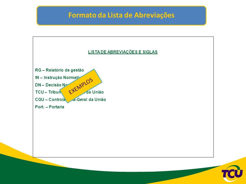 Formato da Lista de Tabelas, Gráficos...LISTA DE TABELAS, RELAÇÕES, GRÁFICOS, DECLARAÇÕES, ETC.