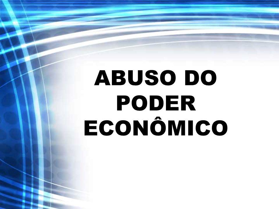 ABUSO DO PODER ECONÔMICO