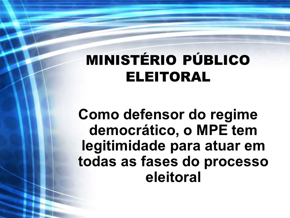 FASES DO PROCESSO ELEITORAL Alistamento Eleitoral; Convenções Partidárias; Registro de Candidaturas; Propaganda; Votação, apuração e totalização; e Diplomação dos Eleitos.