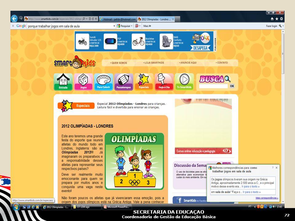 SECRETARIA DA EDUCAÇÃO Coordenadoria de Gestão da Educação Básica 72