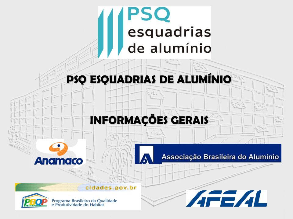 PSQ ESQUADRIAS DE ALUMÍNIO INFORMAÇÕES GERAIS