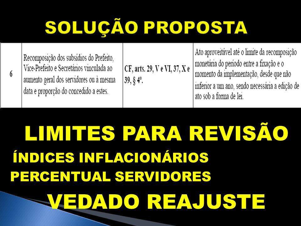 SOLUÇÃO PROPOSTA LIMITES PARA REVISÃO ÍNDICES INFLACIONÁRIOS PERCENTUAL SERVIDORES VEDADO REAJUSTE
