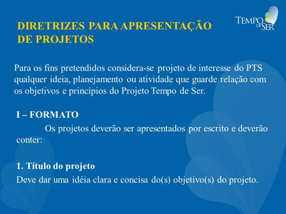 DIRETRIZES PARA APRESENTAÇÃO DE PROJETOS 2.