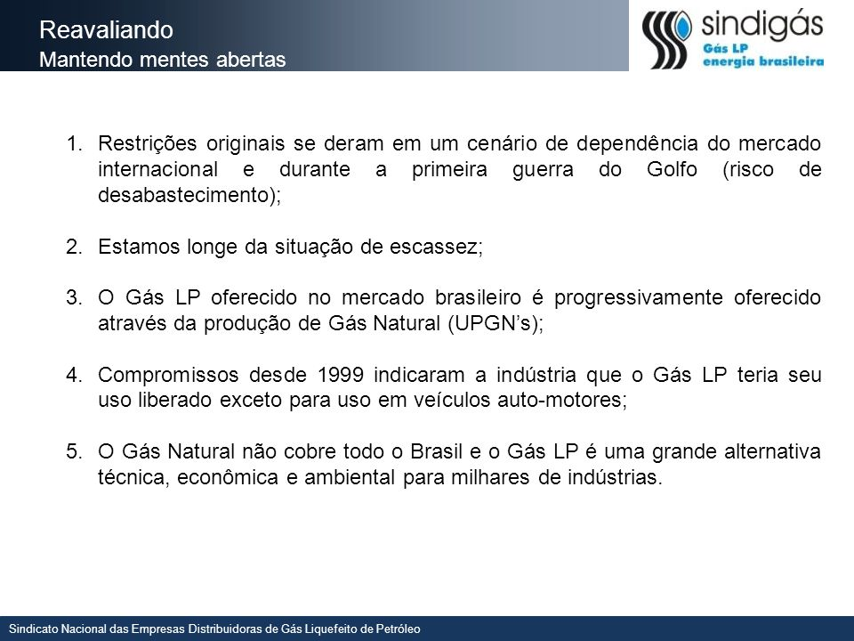 Sindicato Nacional das Empresas Distribuidoras de Gás Liquefeito de Petróleo 6.