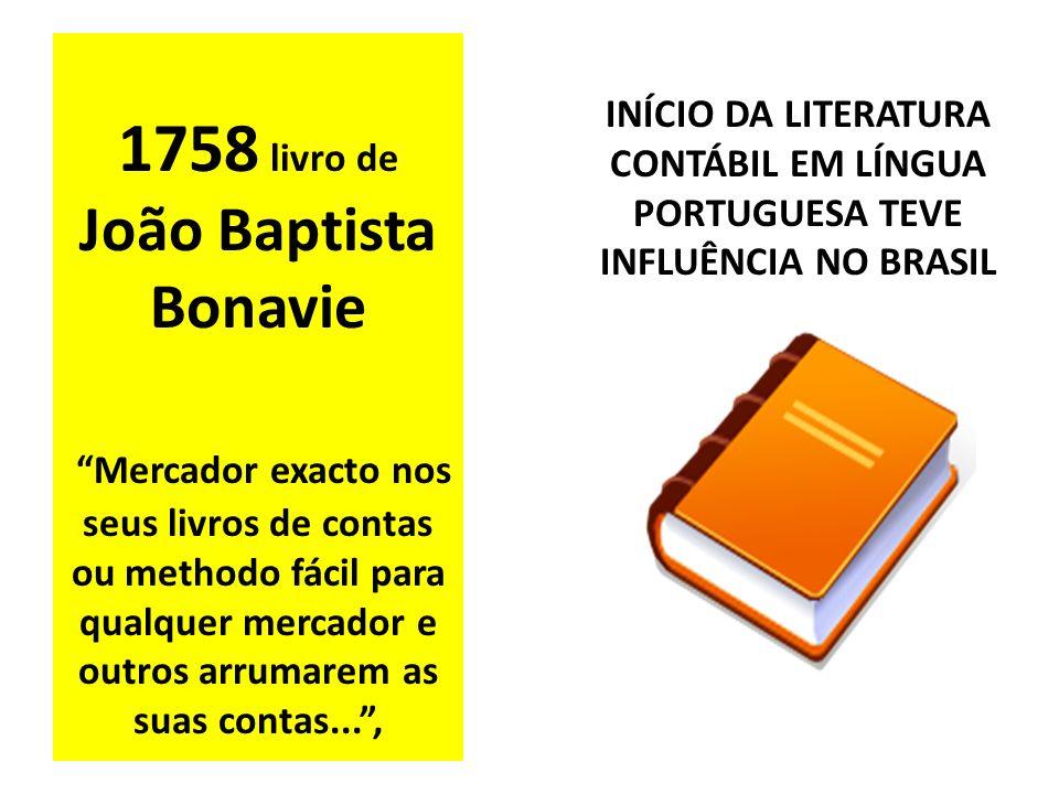 1758 livro de João Baptista Bonavie Mercador exacto nos seus livros de contas ou methodo fácil para qualquer mercador e outros arrumarem as suas conta