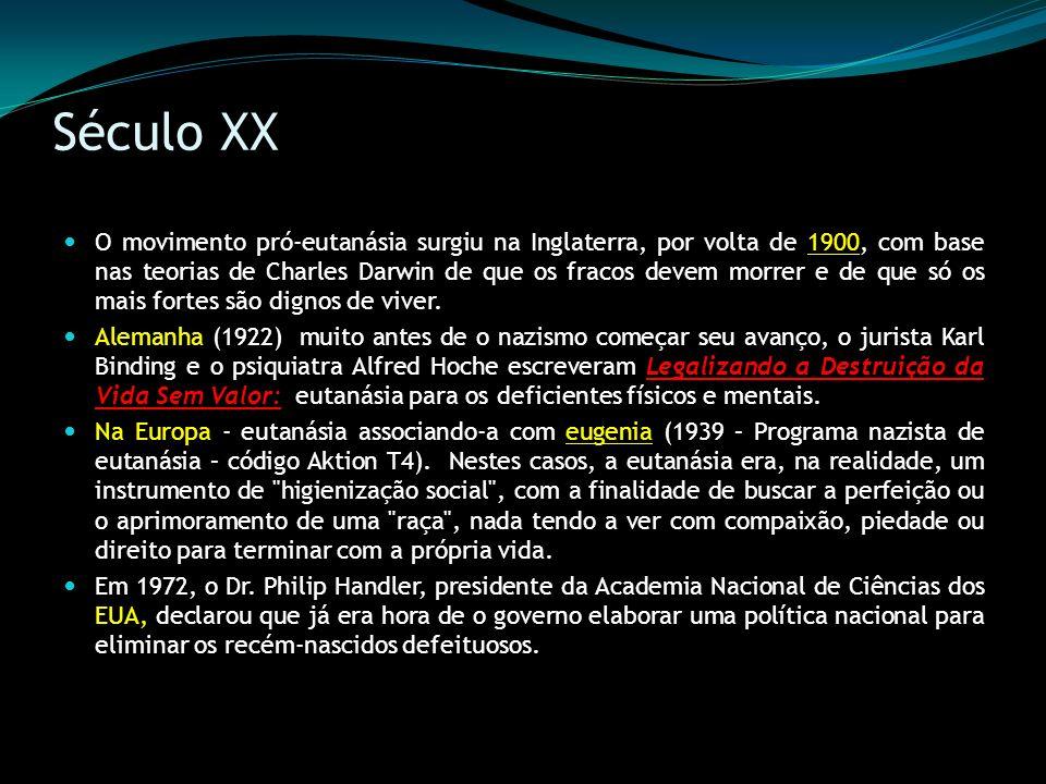 Século XX Uruguai (1934) - eutanásia no seu Código Penal, através da possibilidade do homicídio piedoso, esta legislação continua em vigor até o presente.