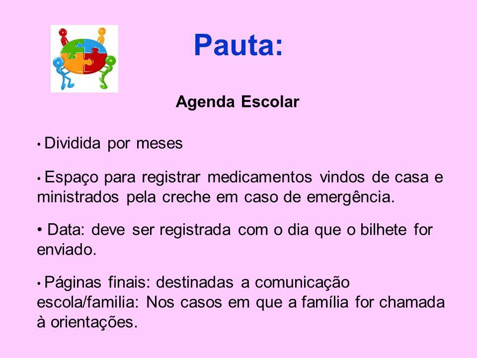 Pauta: Calendário Escolar Anual Norteador das ações – sujeito a mudanças. Calendário de Março: 08/03 – Reunião Geral de Pais às 7:00. 28/03 - Quinta-f
