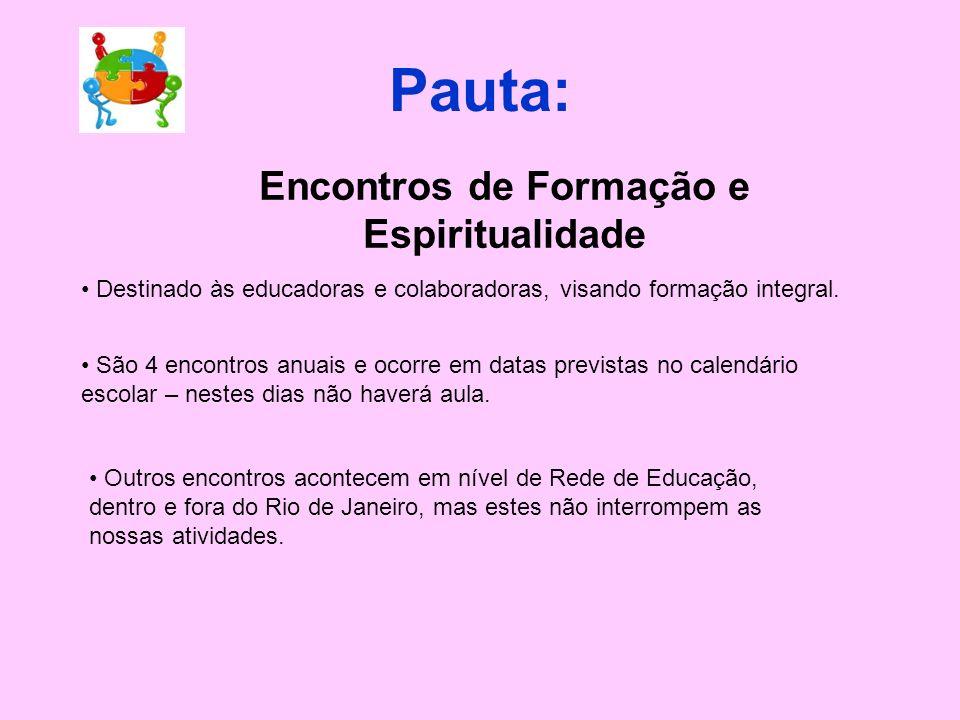 Pauta: Agenda Escolar Dividida por meses Espaço para registrar medicamentos vindos de casa e ministrados pela creche em caso de emergência. Data: deve