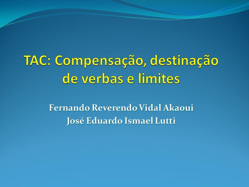 Fernando Reverendo Vidal Akaoui José Eduardo Ismael Lutti