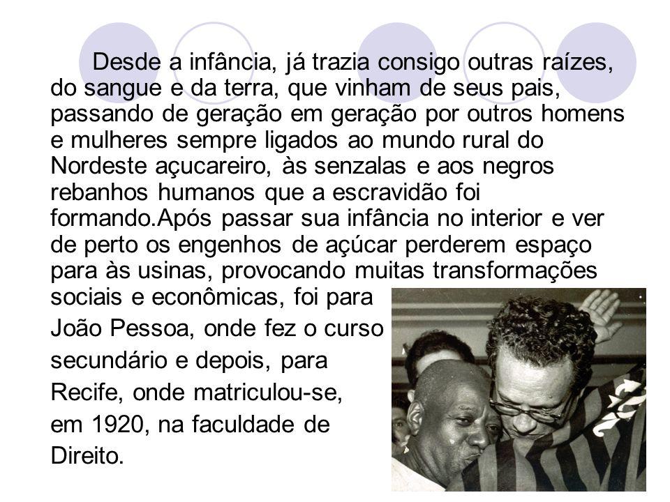 Nesse período, além de colaborar periodicamente com o Jornal do Recife, fez amizade com Gilberto Freyre, que o influenciou e, em 1922, fundou o semanário Dom Casmurro.