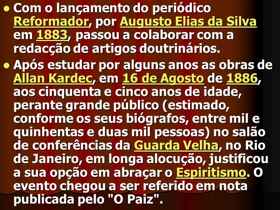 Com o lançamento do periódico Reformador, por Augusto Elias da Silva em 1883, passou a colaborar com a redacção de artigos doutrinários.