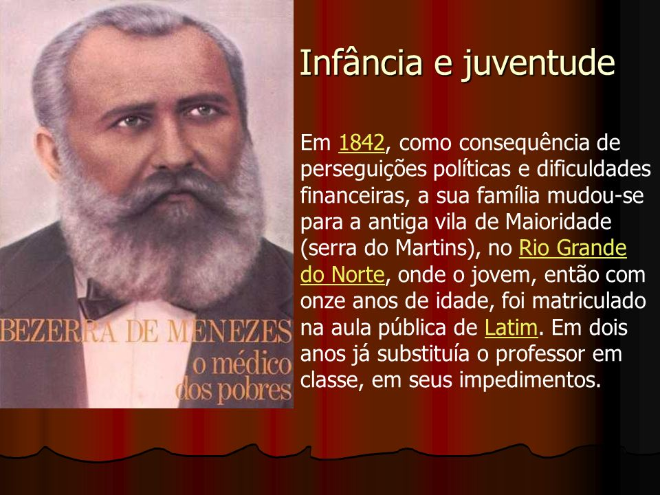 Infância e juventude Em 1846, a família retornou à Província do Ceará, fixando residência na capital, Fortaleza.