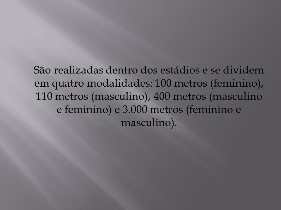 São realizadas dentro dos estádios e se dividem em quatro modalidades: 100 metros (feminino), 110 metros (masculino), 400 metros (masculino e feminino) e 3.000 metros (feminino e masculino).