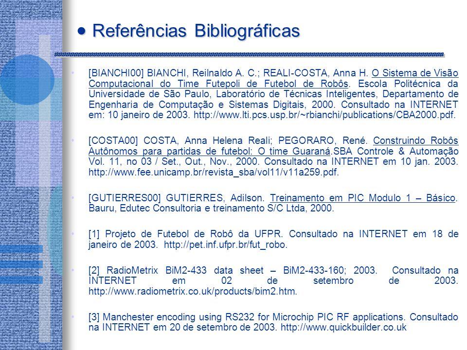 [BIANCHI00] BIANCHI, Reilnaldo A.C.; REALI-COSTA, Anna H.