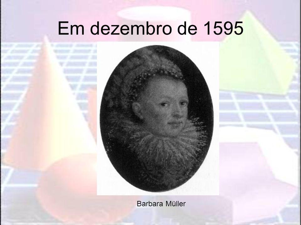 Em dezembro de 1595 Barbara Müller