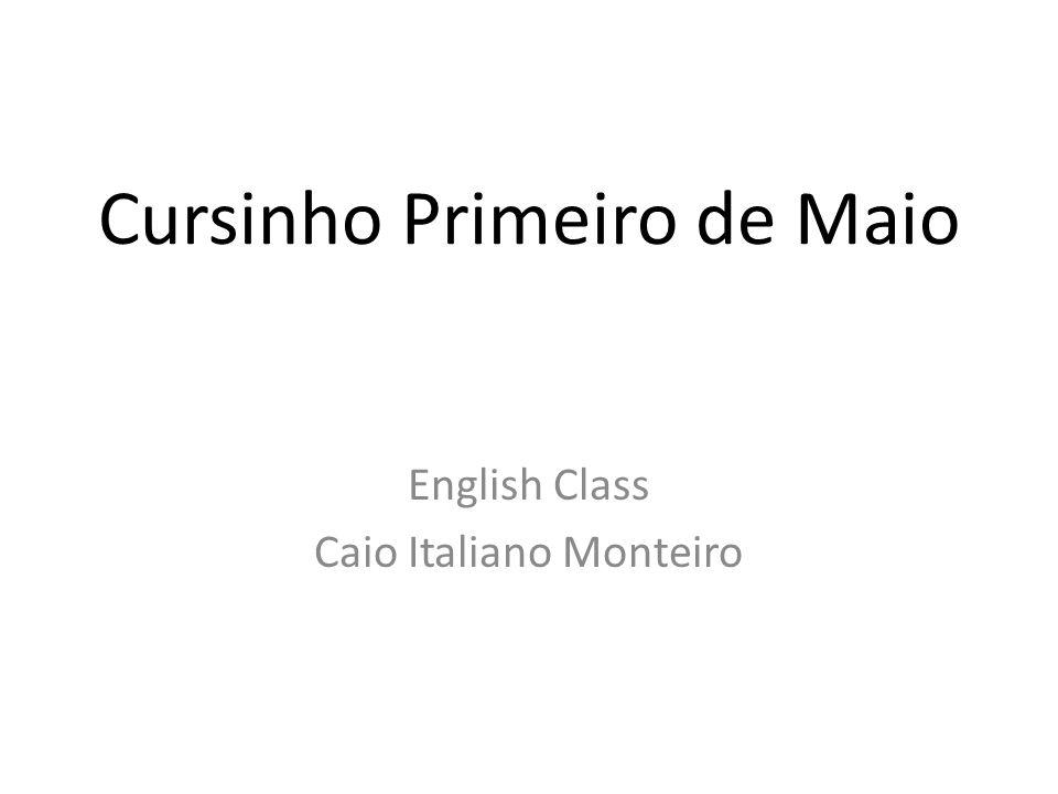 Cursinho Primeiro de Maio English Class Caio Italiano Monteiro