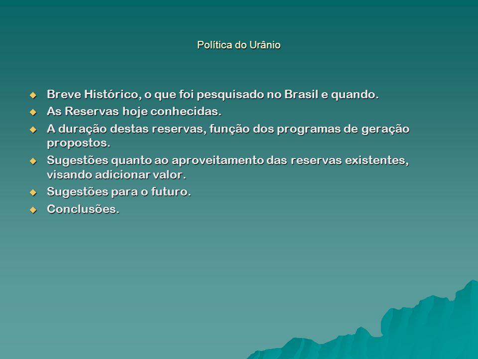 Política do Urânio CONCLUSÕES CONCLUSÕES Como conclusão para esta apresentação pareceu-me adequado citar um pequeno trecho do livro – Renato Archer, Energia atômica, soberania e desenvolvimento.