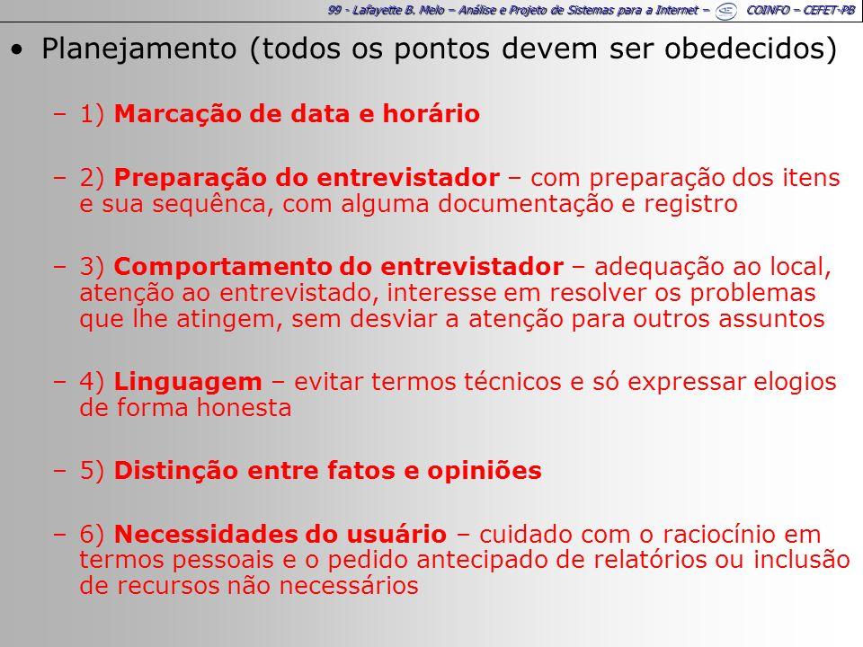 99 - Lafayette B. Melo – Análise e Projeto de Sistemas para a Internet – COINFO – CEFET-PB Planejamento (todos os pontos devem ser obedecidos) –1) Mar