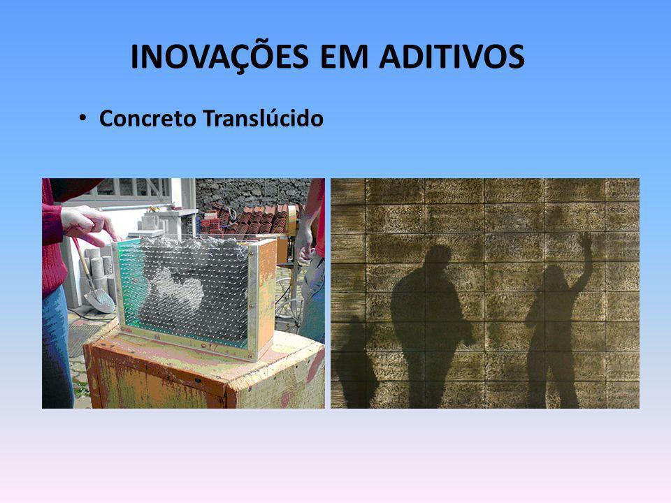 INOVAÇÕES EM ADITIVOS Concreto Translúcido
