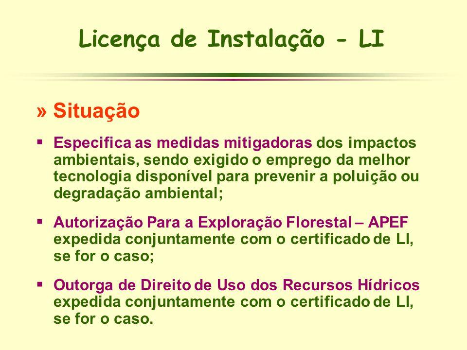 Licença de Instalação - LI » Situação Especifica as medidas mitigadoras dos impactos ambientais, sendo exigido o emprego da melhor tecnologia disponív