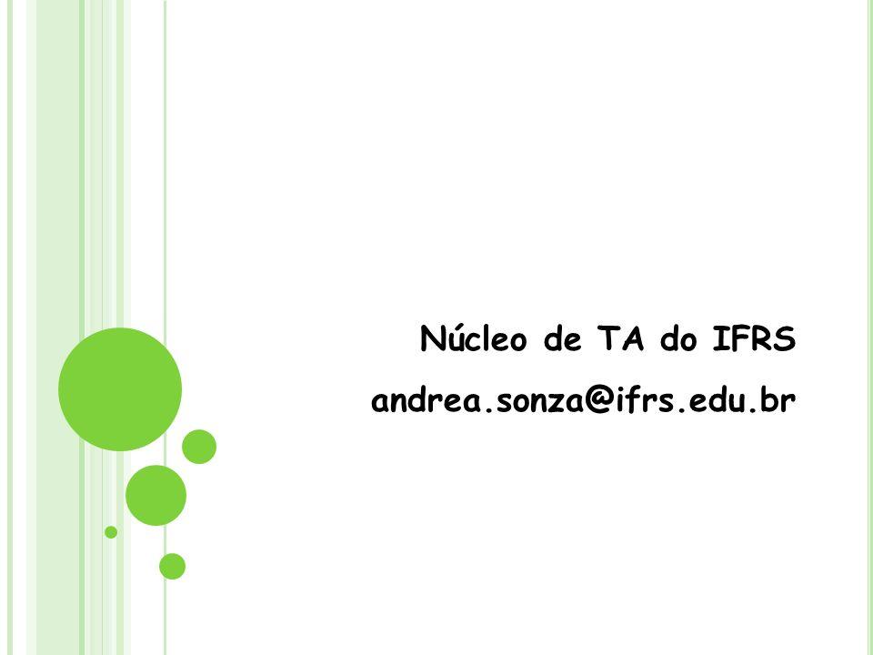 Blog Modelo de Acessibilidade http://blog.bento.ifrs.edu.br/