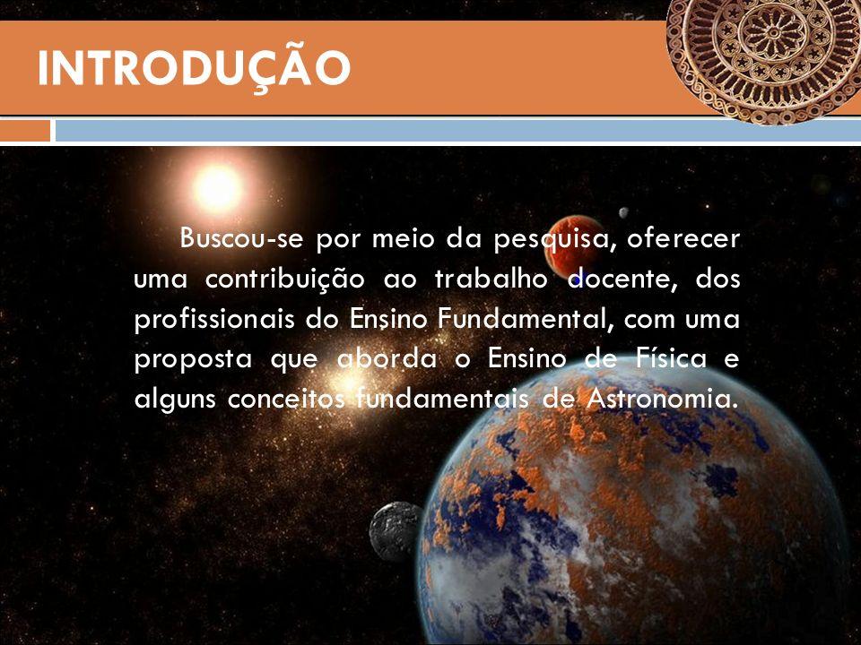 A proposta constitui-se de atividades de aprendizagem sobre conceitos iniciais de Astronomia com o uso de TIC e estruturadas com a metodologia dos três momentos pedagógicos (TMP), apresentada por Delizoicov e Angotti (1991).