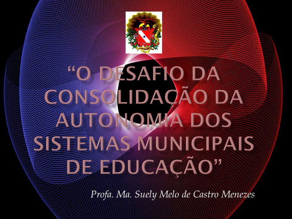 REPOSICIONAMENTO DOS CONSELHOS DE EDUCAÇÃO COMO PARTICIPANTES EFETIVOS NAS POLÍTICAS DE EDUCAÇÃO DO PAÍS E DO MUNICÍPIO.