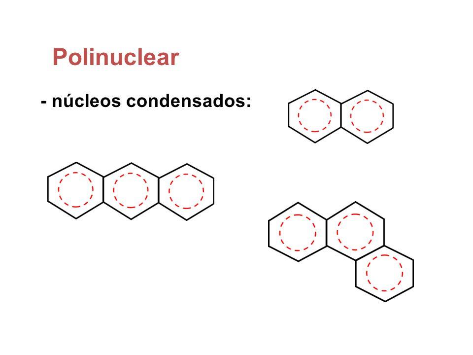 Polinuclear - núcleos condensados:
